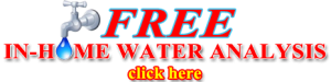 Free In-Home Water Analysis - Aquatech Elite Systems
